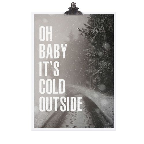 "Tafelgut Poster ""it's cold outside'"